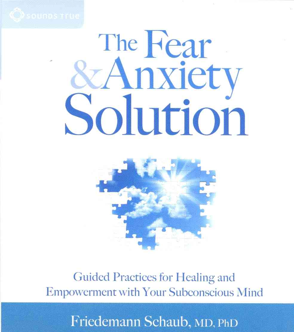 [CD] The Fear and Anxiety Solution By Schaub, Friedemann M.d., Ph.d.